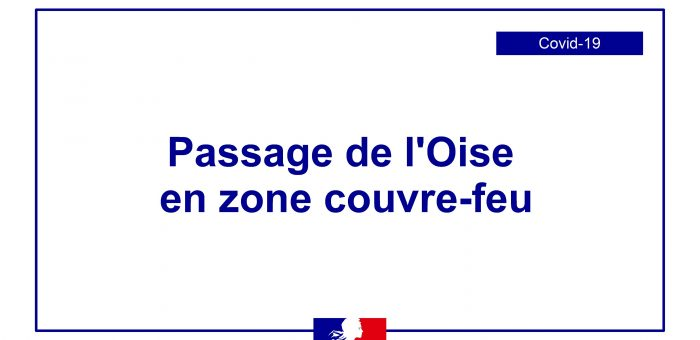 PASSAGE DE L'OISE EN COUVRE-FEU